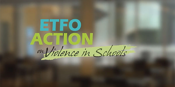 Video-ETFO-Action-Violence-in-Schools-2-600-300